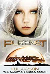 Purenet: A Young Adult Dystopian Science Fiction (The Sanction Series Book 1)