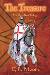 The Treasure - Book 2 - The Guardians Trilogy by C L Moore (2016-05-01) Paperback