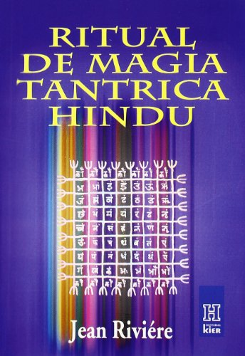 Ritual De Magia Tantrica Hindu/ Magic Ritual Of Trantic Hindu (Spanish Edition)