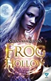 Frog Hollow (Witches of Sanctuary) (Volume 1)