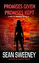 Promises Given, Promises Kept: A Jaclyn Johnson novella (Jaclyn Johnson, code name Snapshot series)