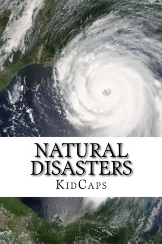Natural Disasters  Understanding Weather Just For Kids