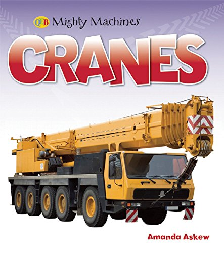 Cranes (Mighty Machines QEB)