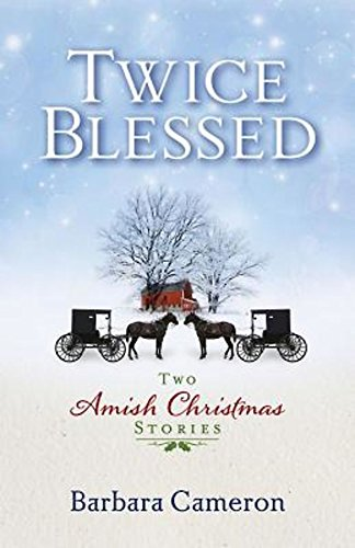Read Online Twice Blessed: Two Amish Christmas Stories pdf