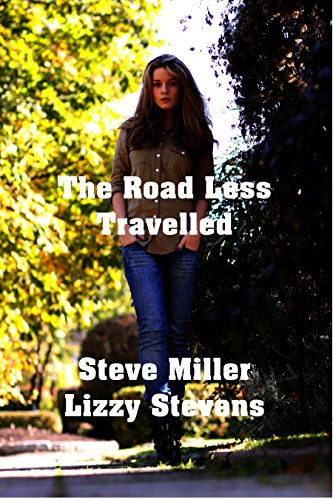 The Road Less Travelled by [Stevens, Lizzy, Miller, Steve]