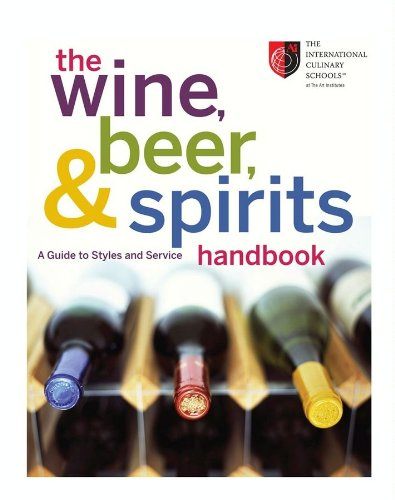 The Wine, Beer, and Spirits Handbook: A Guide to Styles and Service by Joseph LaVilla