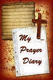 My Prayer Diary, Frances Robinson, 1491047461