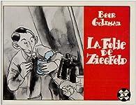 La folie de Ziegfeld par Olivier Beer