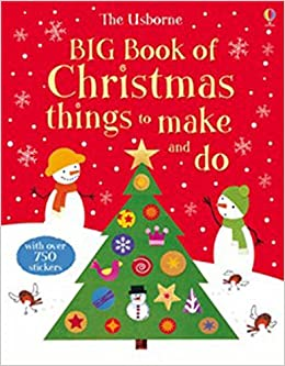 Christmas Things To Do.Big Book Of Christmas Things To Make And Do Usborne