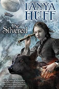 The Silvered by [Huff, Tanya]