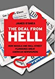 Image of The Deal from Hell: How Moguls and Wall Street Plundered Great American Newspapers