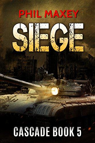 Siege (Cascade Book 5) ()