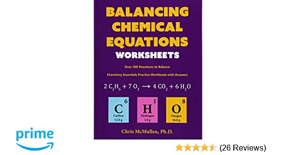 Balancing Chemical Equations Worksheets (Over 200 Reactions ...