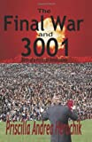 The Final War And 3001, Priscilla Herochik, 1439215146
