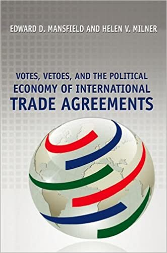 Book Votes, Vetoes, and the Political Economy of International Trade Agreements
