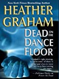 Dead on the Dance Floor, Heather Graham, 1587247054