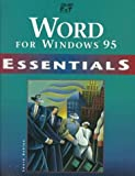 Word 95 Essentials, Acklen, Laura, 1575762749