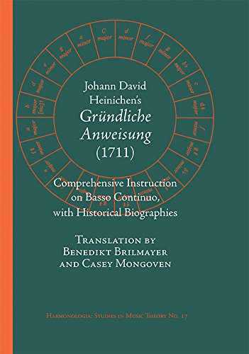 Johann David Heinichen's Comprehensive Instruction on Basso Continuo with Historical Biographies (Harmonologia) ebook