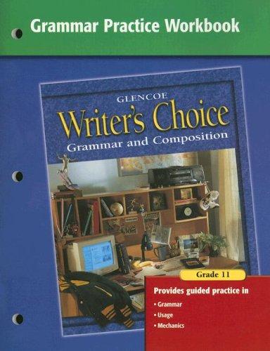Writers Choice Grammar Practice Workbook Grade 11
