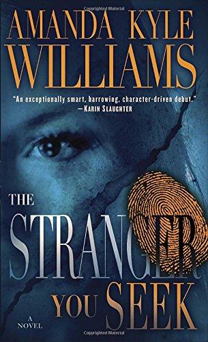The Stranger You Seek: A Novel (Keye Street)