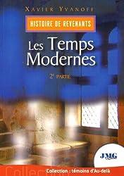 Histoire des revenants : Tome 2, Les temps modernes