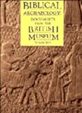 Front cover for the book Biblical Archaeology: Documents for the British Museum by T. C. Mitchell