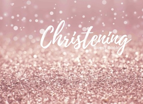 Christening Guest Book: Pink Message Book | Keepsake | 100 Pages With Gift Log & Pattern Border | Use At Christenings, Baptisms, Naming Ceremony, Baby Dedications | Small | Soft Back Cover Border Baptism Christening Invitations