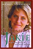A Message from Jakie, Michael Weinberger, 1591810434