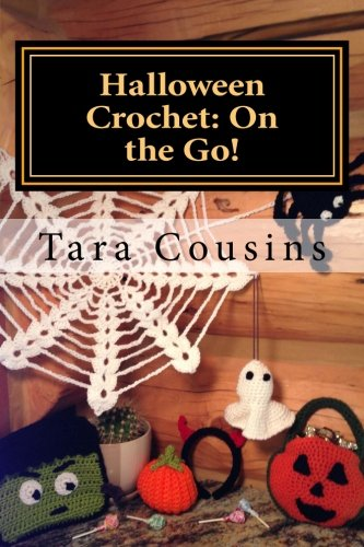 Halloween Crochet: On the Go!: 7 Take-Along Projects to Bring Out the Halloween Spirit (On the Go Crochet) (Volume (Crochet Halloween)