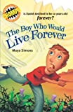 the boy who would live forever chomps