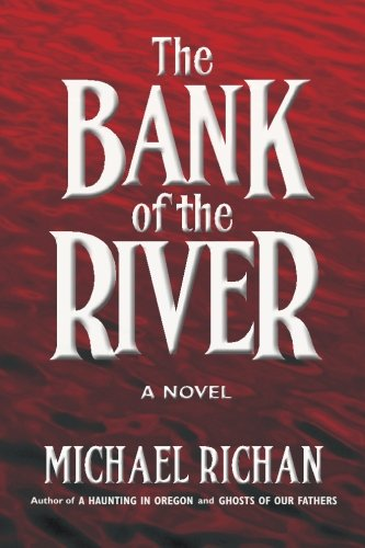 Read Online The Bank of the River ebook