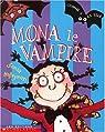 Mona le vampire par Holleyman