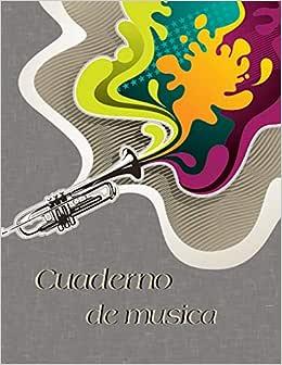 Cuaderno de Musica: Libreta de Pentagrama Pautado Para