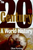 The Twentieth Century, Clive Ponting, 080506088X