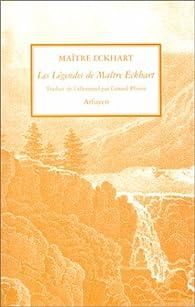Les Légendes de maître Eckhart par Maître Eckhart