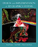 Design and Implementation of 3D Graphics Systems, Luiz Velho and Mario Costa Sousa, 1466571217