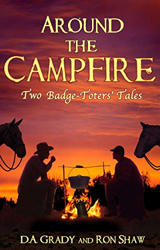 Around the Campfire: Two Badge-Toters