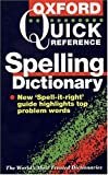 The Oxford Quick Reference Spelling Dictionary, Maurice Waite, 0198601689