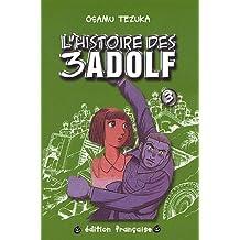 HISTOIRE DES TROIS ADOLF T03