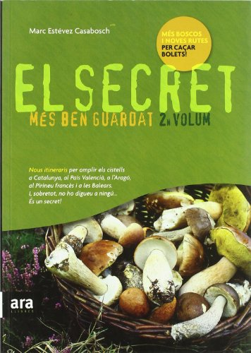 Descargar Libro El Secret Més Ben Guardat. 2n Volum Marc Estévez Casabosch