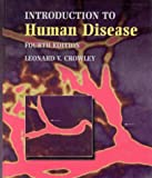 An Introduction to Human Disease : Pathology and Pathophysiology Correlations, Crowley, Leonard V., 0867207361