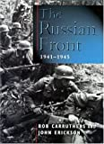 Russian Front, 1941-1945, Bob Carruthers and John Erickson, 0304353728