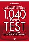 https://libros.plus/1040-preguntas-tipo-test-ley-392015-de-1-de-octubre-procedimiento-administrativo-comun-incluye-texto-legal-con-inice-sistematico-y-analitico/
