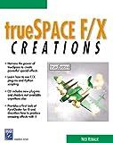 TrueSpace F/X Creations 9781584500124