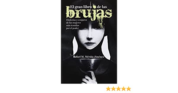 El gran libro de las brujas (OTROS NO FICCIÓN): Amazon.es ...