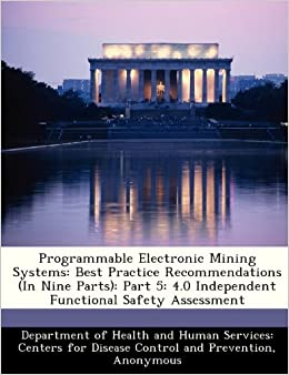 Programmable Electronic Mining Systems: Best Practice