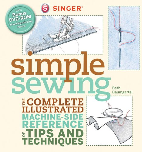 Singer Simple Sewing: The Complete Illustrated Machine-side