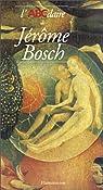 L'ABCdaire de Jérôme Bosch par Marijnissen
