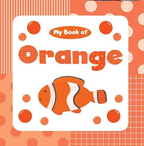 (My Book of Orange (My Color Books))