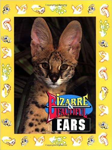 Ears (Bizarre & Beautiful)